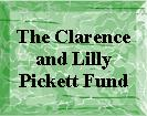 Clarence & Lilly Pickett Fund